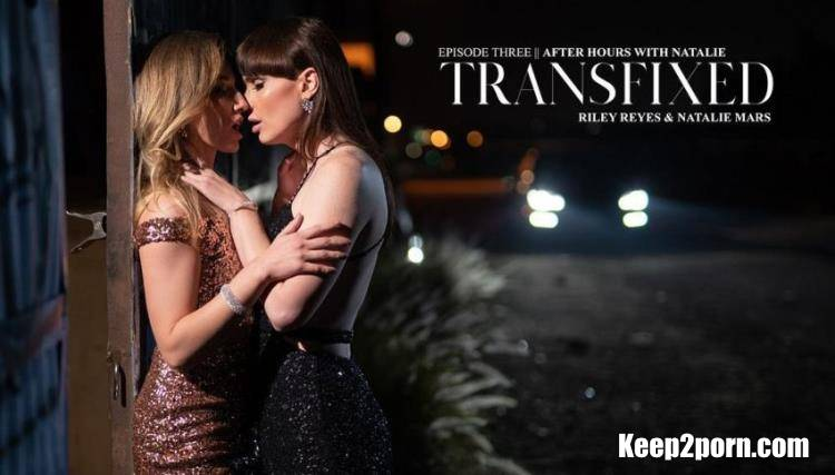 Riley Reyes, Natalie Mars - After Hours With Natalie [Transfixed, AdultTime / UltraHD 4K / 2160p]